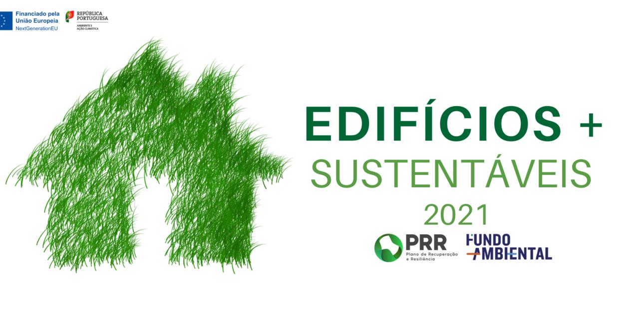 Edifícios + Sustentáveis: Segunda fase arranca com 30 milhões para apoiar eficiência energética